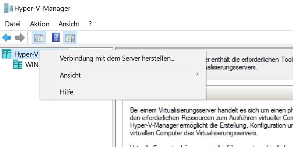 Remote Hyper-V Management aktivieren - verbindung herstellen
