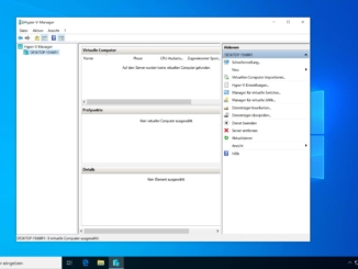 Windows 10 Hyper-V installieren - Hyper-V
