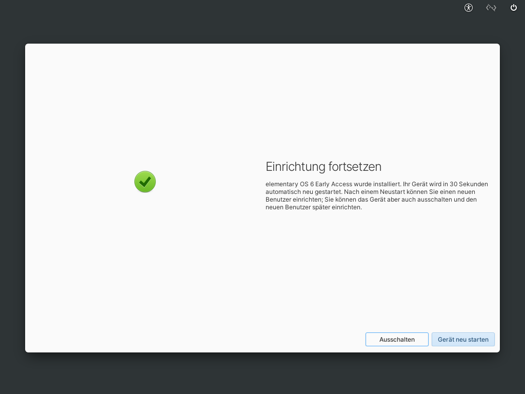 Elementary OS 6 installieren - neu starten